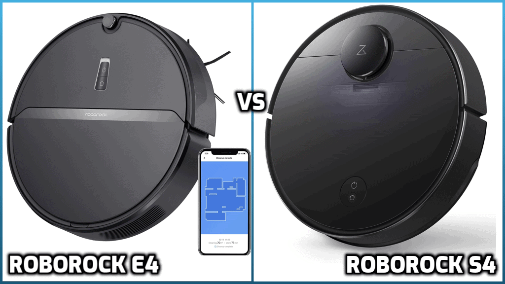 Roborock E4 and S4 Comparison
