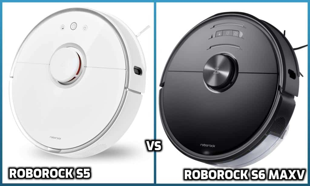 Roborock S5 VS S6 MaxV