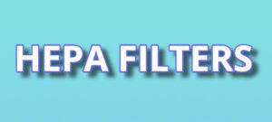 HEPA filters guide